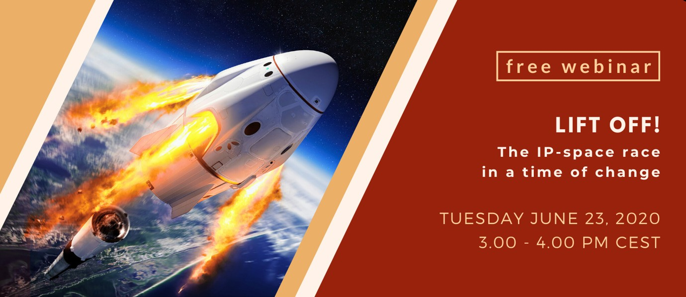 WEBINAR - Lift off! The IP-space race in a time of change