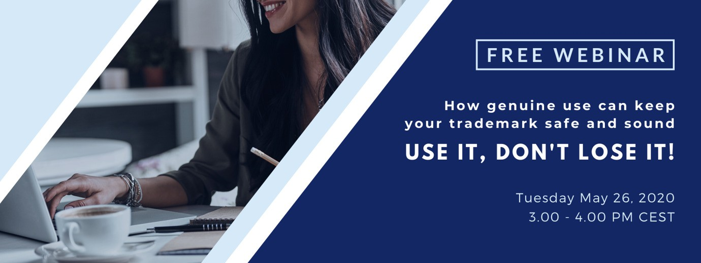 WEBINAR - Protect your trademark: use it, don't lose it!